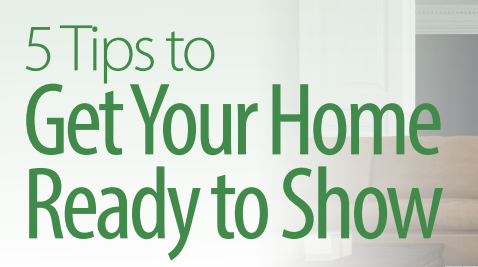 5 tips to get your home ready to show