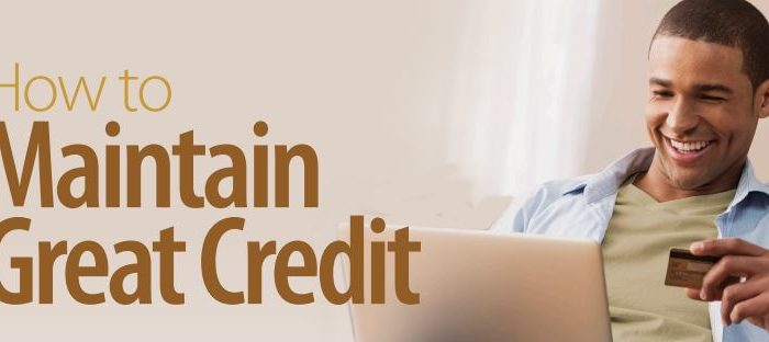 Maintain Good Credit