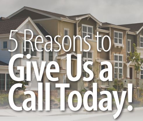 5 Reasons to Give Us a Call today